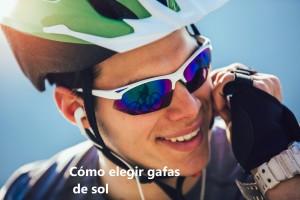 como elegir gafas de sol